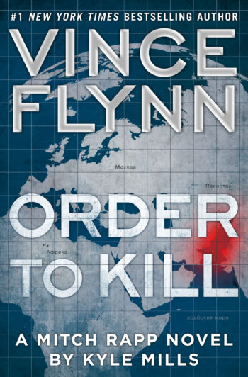 order to kill, mitch rapp, kyle mills, national writers series, nws, books