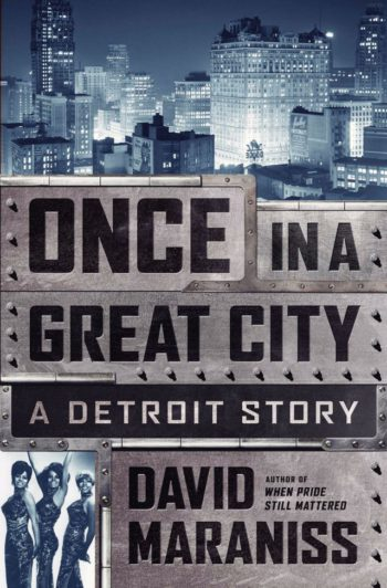 once in a great city, detroit, nws, national writers series, david maraniss