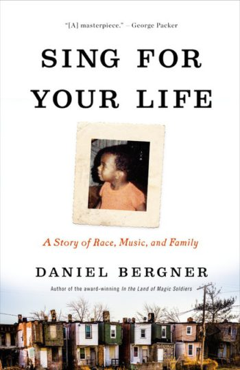 sing for your life, daniel bergner, nws, national writers series