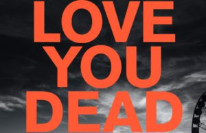 love you dead, peter james, book review