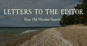 lathrop, Letters, Opinion, Old Mission Gazette, Old Mission Peninsula