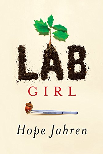 Lab Girl, Hope Jahren