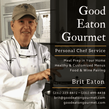 good eaton gourmet, brit eaton, personal chef service, old mission peninsula, neahtawanta, old mission, old mission michigan, peninsula township, old mission gazette, old mission businesses, old mission chef