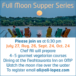 neahtawanta inn, sally van vleck, full moon supper series, ali lopez, old mission peninsula, old mission, old mission michigan, old mission gazette, old mission events, full moon 2018, peninsula township