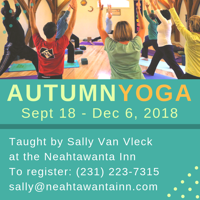 fall yoga, neahtawanta inn, sally van vleck, yoga classes, old mission peninsula, old mission, old mission michigan, old mission gazette, old mission events, old mission yoga, peninsula township
