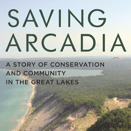 Saving Arcadia by Heather Shumaker, omp holiday gift guide, christmas, buy local, traverse city gift guide, northern michigan gift guide, old mission gazette, old mission peninsula store, ompstore, old mission peninsula, old mission, old mission michigan, pure michigan, old mission peninsula gift guide, old mission peninsula businesses
