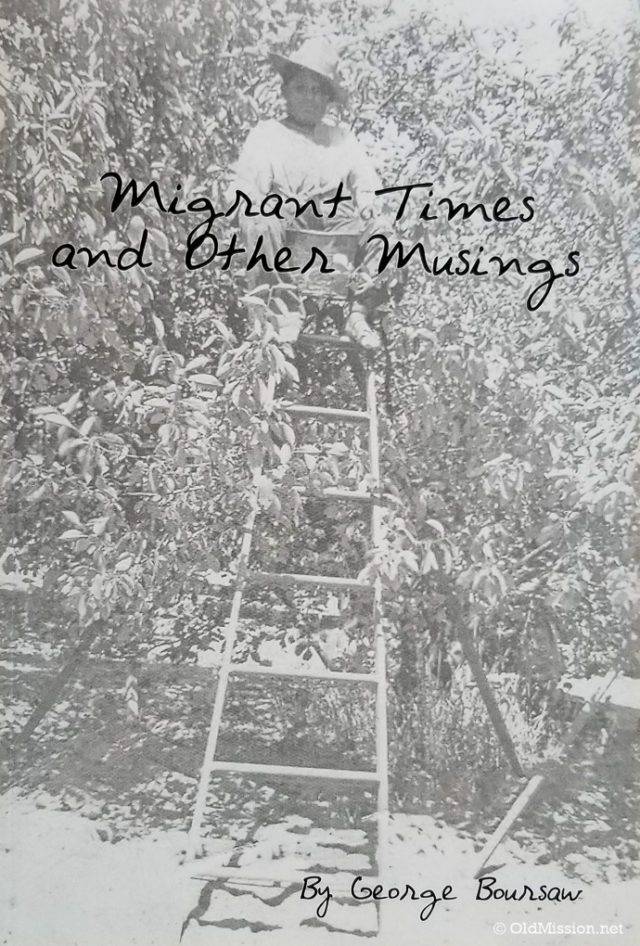 George Boursaw recently published the book, Migrant Times and Other Musings, about growing up on the Old Mission Peninsula