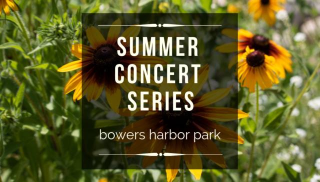 Bowers Harbor Park Summer Concert Series