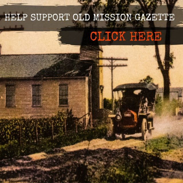 Donate to Help Support Old Mission Gazette