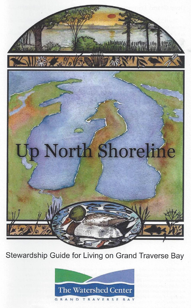 Up North Shoreline Stewardship Guide for Living on Grand Traverse Bay
