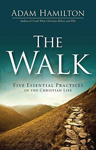 The Walk by Adam Hamilton