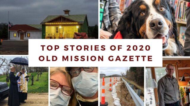Top Stories of 2020 | Old Mission Gazette