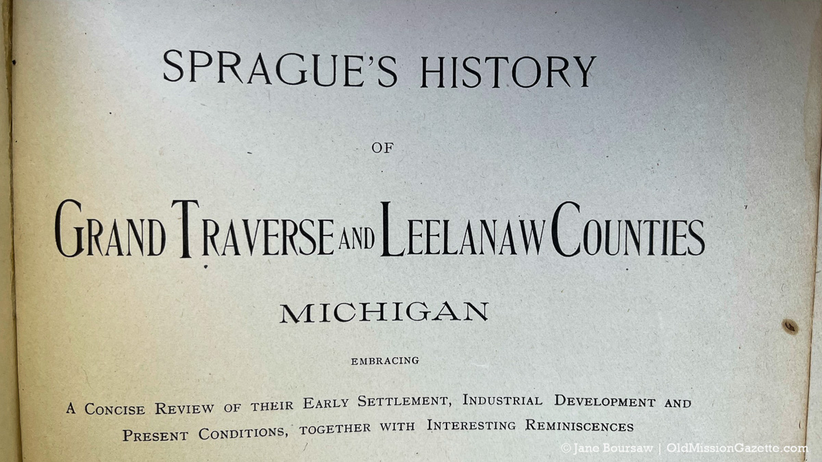 Sprague's History of Grand Traverse and Leelanaw Counties