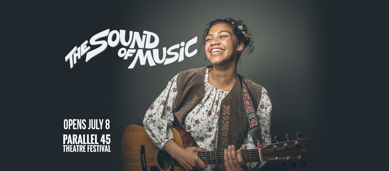 """Parallel 45 Theatre production of """"The Sound of Music,"""" starring Maya Lagerstam as Maria; premiering July 8, 2021 
