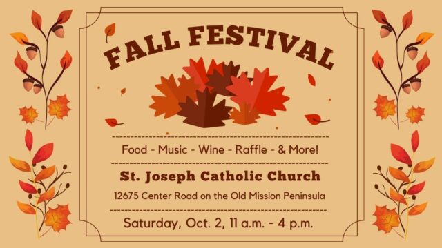Fall Festival at St. Joseph Catholic Church on the Old Mission Peninsula | Old Mission Gazette Graphic